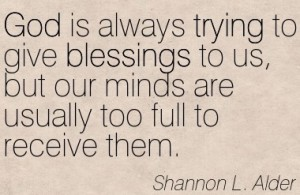 Quotation-Shannon-L-Alder-confusion-jealousy-gifts-spirituality-blessings-doubt-god-anger-skepticism-trying-Meetville-Quotes-52762-001